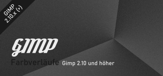 Farbverläufe Basics in Gimp 2.10.x