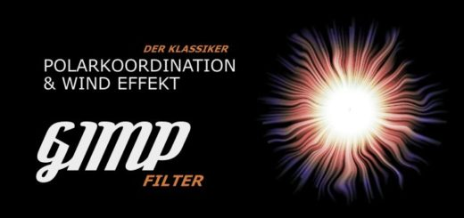 Gimp - Polarkoordination & Wind Effekt