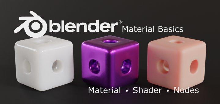 Blender Material Basics