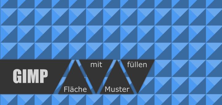Gimp Flächge füllen mit Muster