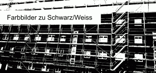 Farbbilder zu Schwarz/Weiss