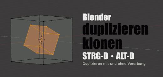 Blender - Duplizieren & Klonen