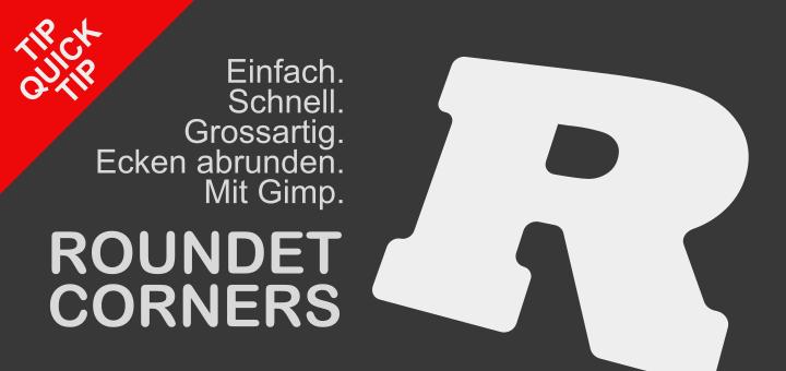 Roundet Corners in Gimp