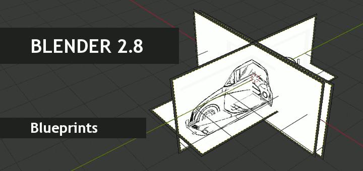Blender 2.8 Blueprints