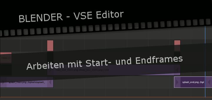 Blender VSE Startframes Endframes