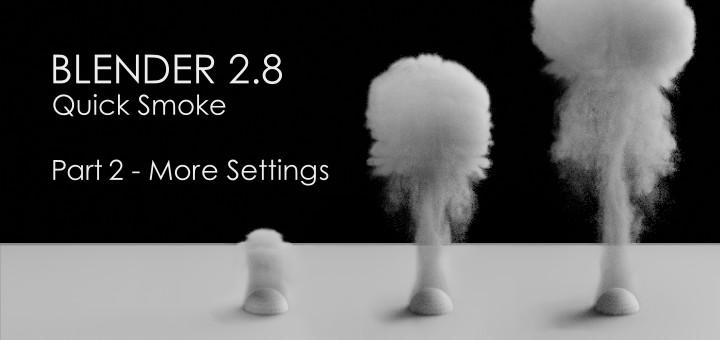 Blender 2.8 More Smoke Settings