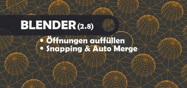 Blender 2.8 Snapping & Automerge