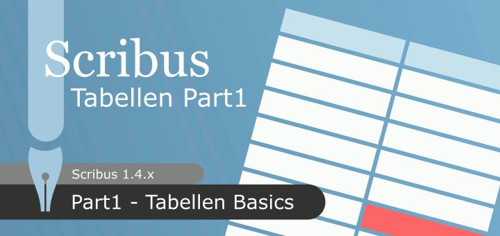 Tabellen in Scribus 1.4.x